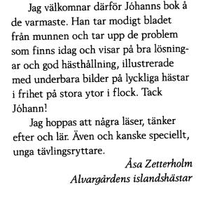 Niðurlag umsagnar eftir Åsa Zetterholm í sænsku blaði.